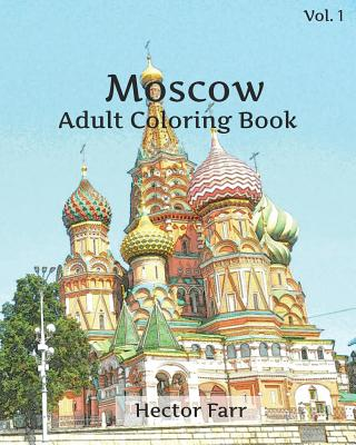 Moscow Coloring Book: Adult Coloring Book, Volume 1: Russia Sketches Coloring Book Cover Image
