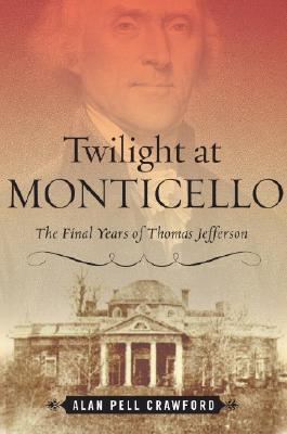 Twilight at Monticello Cover