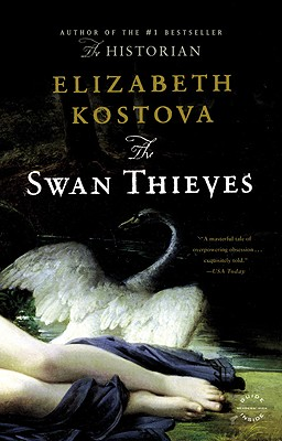 The Swan Thieves: A Novel Cover Image