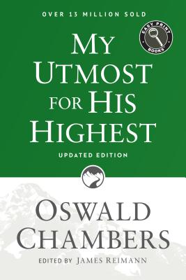 My Utmost for His Highest: Updated Language Easy Print Edition Cover Image