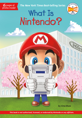 What Is Nintendo? (What Was?) Cover Image