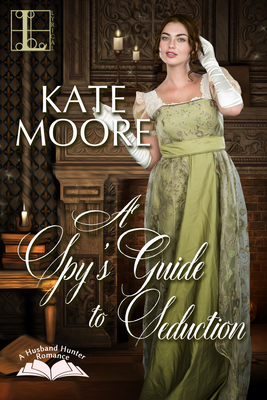 A Spy's Guide to Seduction Cover Image