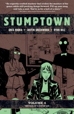 Stumptown Vol. 4: The Case of a Cup of Joe Cover Image