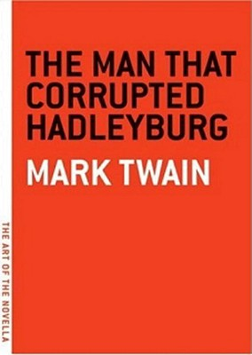 The Man That Corrupted Hadleyburg Cover
