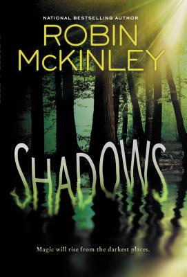 Shadows (Hardcover) By Robin McKinley