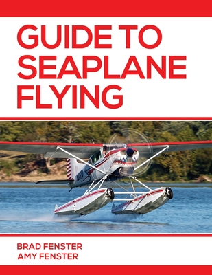Guide to Seaplane Flying Cover Image
