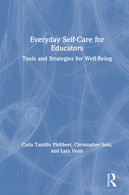 Everyday Self-Care for Educators: Tools and Strategies for Well-Being Cover Image