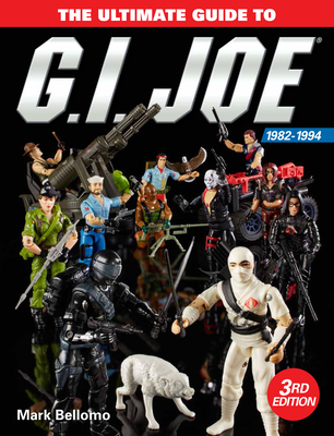 The Ultimate Guide to G.I. Joe 1982-1994 Cover Image