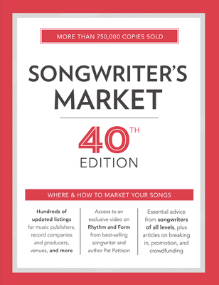 Songwriter's Market: Where & How to Market Your Songs Cover Image