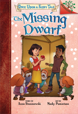 The Missing Dwarf: A Branches Book (Once Upon a Fairy Tale #3) (Library Edition) Cover Image
