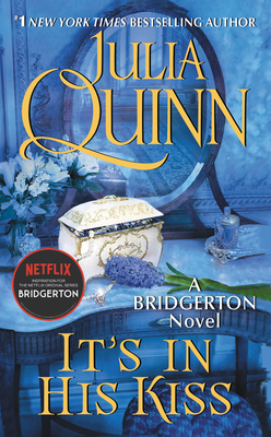 It's in His Kiss: Bridgerton (Bridgertons #7)