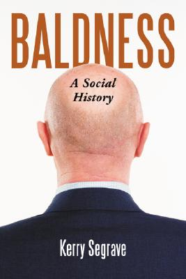 Baldness: A Social History Cover Image