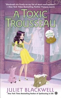 A Toxic Trousseau (Witchcraft Mystery #8) Cover Image