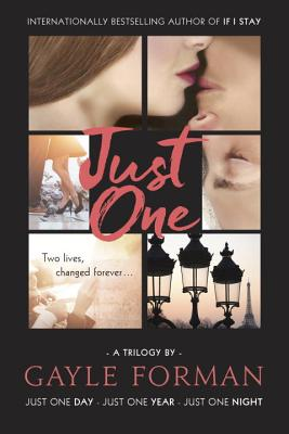 Just One...: Includes Just One Day, Just One Year, and Just One Night Cover Image