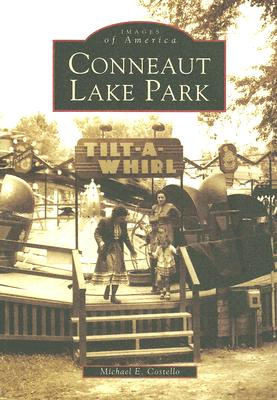 Conneaut Lake Park (Images of America (Arcadia Publishing)) Cover Image