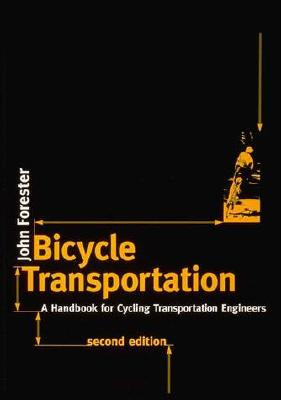 Bicycle Transportation: A Handbook for Cycling Transportation Engineers Cover Image
