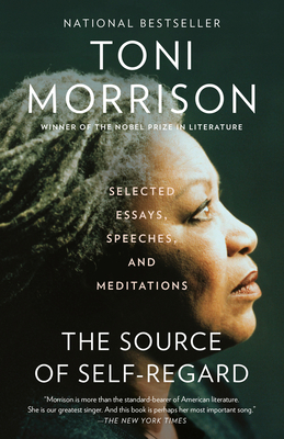 The Source of Self-Regard: Selected Essays, Speeches, and Meditations (Vintage International) Cover Image