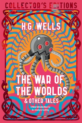 The War of the Worlds & Other Tales (Flame Tree Collectors' Editions) Cover Image