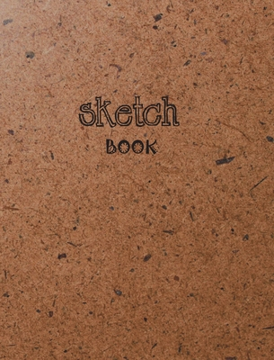 Sketchbook: 8 x 10 inches, unlined paper, 100 pages, large. Cover Image
