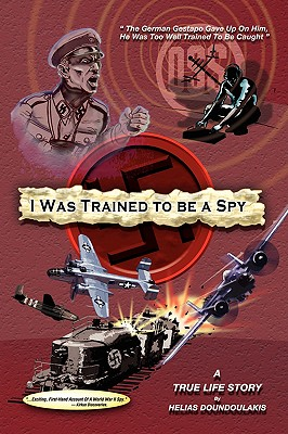 I Was Trained to Be a Spy Cover