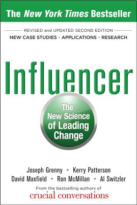 Influencer: The New Science of Leading Change, Second Edition (Hardcover) Cover Image