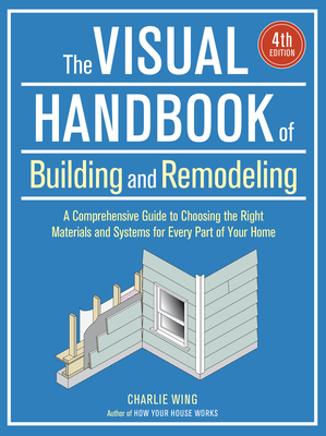 The Visual Handbook of Building and Remodeling Cover Image
