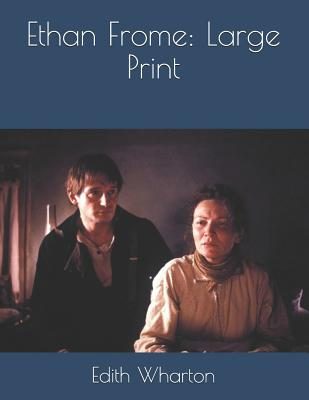 Ethan Frome: Large Print Cover Image