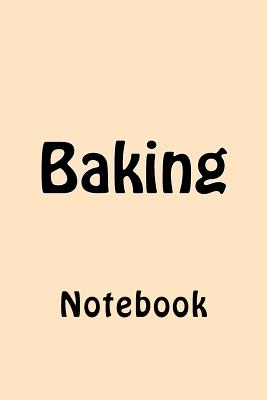Baking: Notebook Cover Image