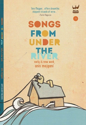 Songs from Under the River: A Poetry Collection of Early and New Work Cover Image
