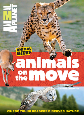 Animals on the Move (Animal Planet Animal Bites) Cover