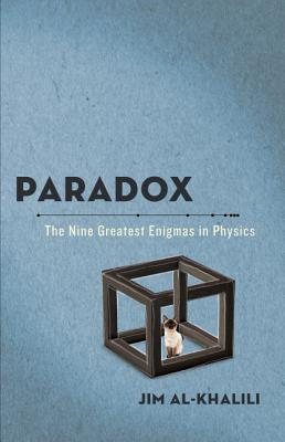Paradox: The Nine Greatest Enigmas in Physics Cover Image