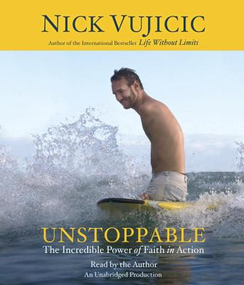 Unstoppable: The Incredible Power of Faith in Action Cover Image