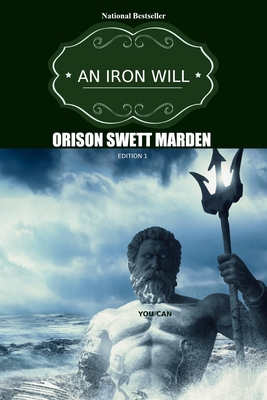 An Iron Will (Golden Classics #50) Cover Image