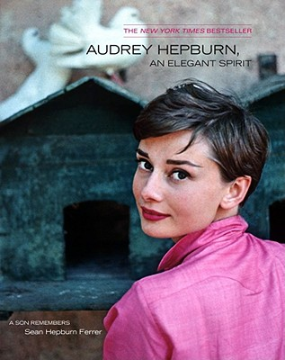 Audrey Hepburn, An Elegant Spirit: Audrey Hepburn, An Elegant Spirit Cover Image