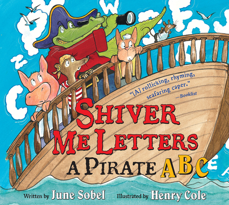 Shiver Me Letters: A Pirate ABC Cover Image