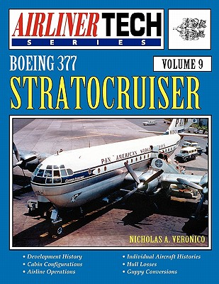 Boeing 377 Stratocruiser - Airlinertech Vol 9 Cover Image