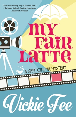 My Fair Latte Cover Image
