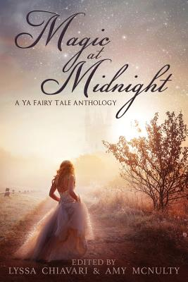 Magic at Midnight: A YA Fairytale Anthology Cover Image