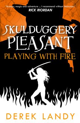 Playing with Fire (Skulduggery Pleasant #2) Cover Image
