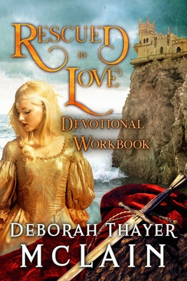 Rescued by Love Devotional Workbook Cover Image
