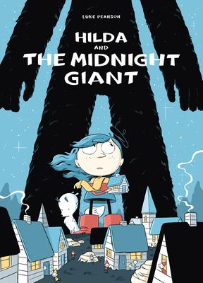 Hilda and the Midnight Giant: Hilda Book 2 (Hildafolk #2) Cover Image