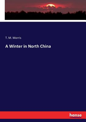 A Winter in North China Cover Image