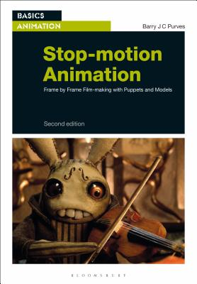 Stop-Motion Animation: Frame by Frame Film-Making with Puppets and Models (Basics Animation) Cover Image