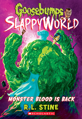 Monster Blood Is Back (Goosebumps SlappyWorld #13) Cover Image