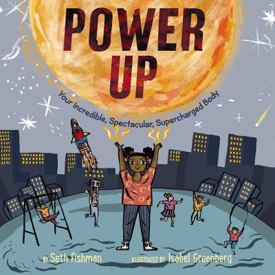Power Up by Seth Fishman