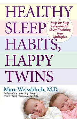 Healthy Sleep Habits, Happy Twins Cover