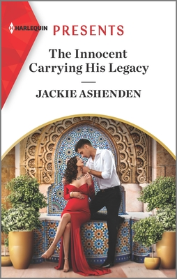The Innocent Carrying His Legacy: An Uplifting International Romance Cover Image