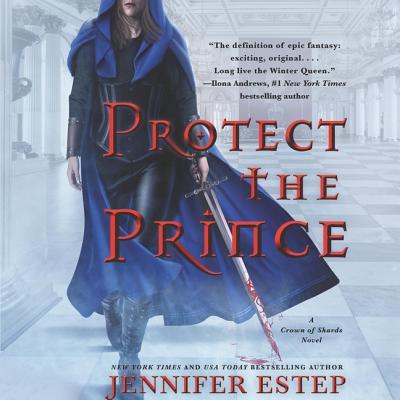 Cover for Protect the Prince Lib/E