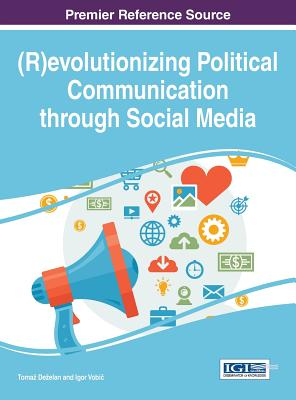 (R)evolutionizing Political Communication through Social Media Cover Image