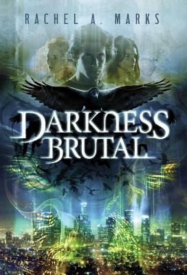 Darkness Brutal (Dark Cycle #1) Cover Image